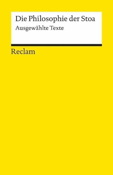 Die Philosophie der Stoa - Weinkauf, Wolfgang (Hrsg.)