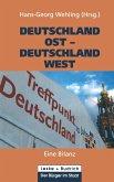 Deutschland Ost - Deutschland West