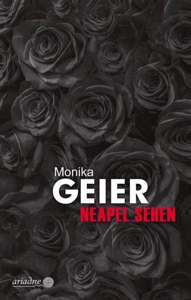 Neapel sehen - Geier, Monika