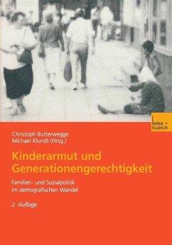 Kinderarmut und Generationengerechtigkeit - Butterwegge, Christoph / Klundt, Michael (Hgg.)