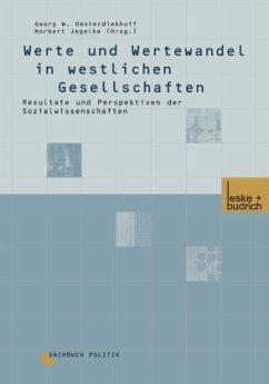 Werte und Wertewandel in westlichen Gesellschaften - Oesterdiekhoff, Georg W. / Jegelka, Norbert (Hgg.)