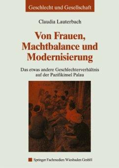 Von Frauen, Machtbalance und Modernisierung - Lauterbach, Claudia