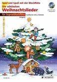 Für Sopranblockflöte, m. Audio-CD / Die schönsten Weihnachtslieder, Notenausg. m. Audio-CDs