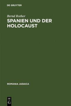 Spanien und der Holocaust - Rother, Bernd