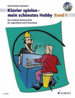 Klavierspielen, mein schönstes Hobby - Schule, m. Audio-CD - Heumann, Hans-Günter