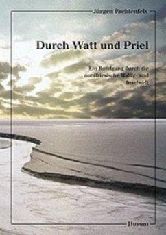 Durch Watt und Priel - Pachtenfels, Jürgen