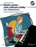 Klavier spielen, mein schönstes Hobby - Der Etüdenband, m. Audio-CD