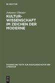 Kulturwissenschaft im Zeichen der Moderne