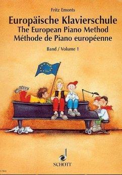 Europäische Klavierschule, Deutsch-Englisch-FranzösischThe European Piano MethodMethode de Piano europeenne