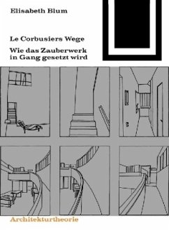 Le Corbusiers Wege - Blum, Elisabeth