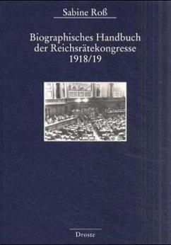 Biographisches Handbuch der Reichsrätekongresse 1918/19 - Ross, Sabine