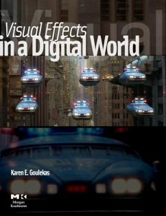 Visual Effects in a Digital World: A Comprehensive Glossary of Over 7000 Visual Effects Terms - Goulekas, Karen E.