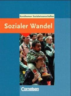 Kurshefte Sozialwissenschaften. Gesellschaftsstrukturen und sozialer Wandel - Roeder, Petra