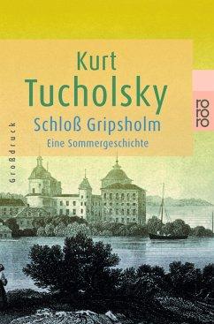 Schloß Gripsholm. Großdruck - Tucholsky, Kurt
