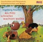 Als Pitti schneller wachsen wollte, 1 Audio-CD