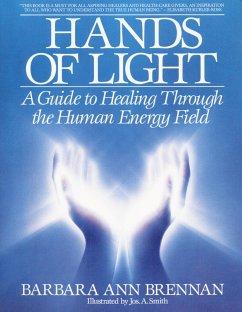 Hands of Light - Brennan, Barbara A.
