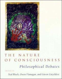 The Nature of Consciousness - Block, Ned / Flanagan, Owen J. / Güzeldere, Güven (eds.)