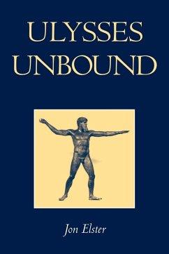 Ulysses Unbound - Elster, Jon