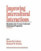 Improving Intercultural Interactions: Modules for Cross-Cultural Training Programs, Volume 2