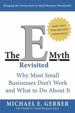 E-Myth Revisited - Gerber, Michael E.