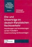 Ehe- und Erbverträge im deutsch-französischen Rechtsverkehr