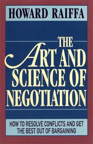 HOWARD OF NEGOTIATION AND THE ART RAIFFA PDF SCIENCE