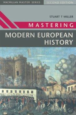 Mastering Modern European History - Miller, Stuart