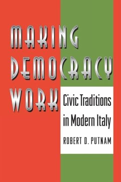 Making Democracy Work: Civic Traditions in Modern Italy - Putnam, Robert D.
