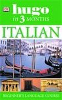 Hugo In Three Months: Italian - Reynolds, Milena