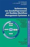Verbesserung von Geschäftsprozessen mit flexiblen Workflow-Management-Systemen 4