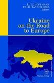 Ukraine on the Road to Europe