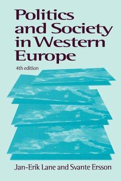 Politics and Society in Western Europe - Lane, Jan-Erik; Ersson, Svante