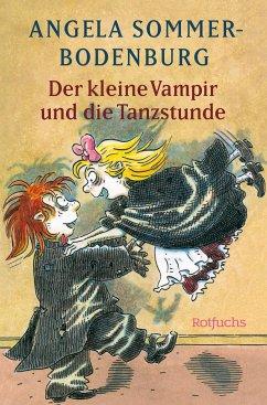 Der kleine Vampir und die Tanzstunde / Der kleine Vampir Bd.17 - Sommer-Bodenburg, Angela