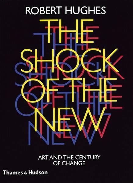the shock of the new robert hughes pdf