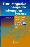 Time-Integrative Geographic Information Systems
