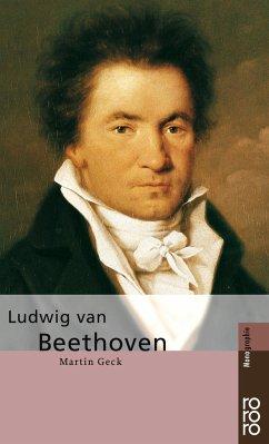 Ludwig van Beethoven - Geck, Martin