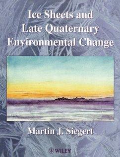Ice Sheets Late Quaternary Environment - Siegert, Martin J.