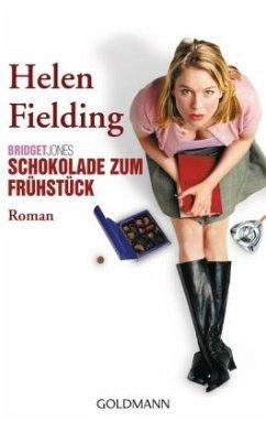 Schokolade zum Frühstück / Bridget Jones Bd.1 (Filmausgabe) - Fielding, Helen