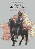 Karl der Große und das Erbe der Kulturen