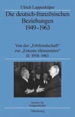 Die deutsch-französischen Beziehungen 1949-1963 - Lappenküper, Ulrich