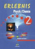 Erlebnis Physik / Chemie 2. Schülerband. Niedersachsen