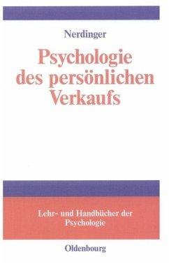 Psychologie des persönlichen Verkaufs - Nerdinger, Friedemann
