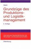 Grundzüge des Produktions- und Logistikmanagement