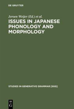 Issues in Japanese Phonology and Morphology - Weijer, Jeroen van de / Nishihara, Tetsuo (eds.)