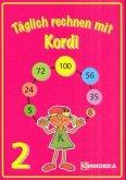 Arbeitsheft 2. Schuljahr / Täglich rechnen mit Kordi, EURO