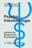 Psychotraumatologie / Jahrbuch der Medizinischen Psychologie Bd.20
