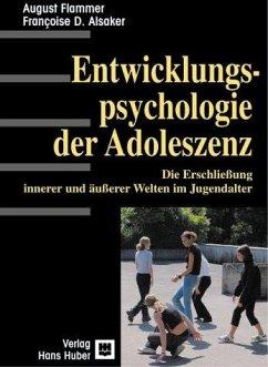 Einführung in die Entwicklungspsychologie der Adoleszenz - Flammer, August; Alsaker, Francoise D.