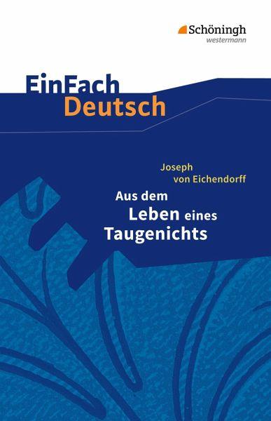 Aus dem Leben eines Taugenichts. Textausgabe - Eichendorff, Joseph Frhr. von