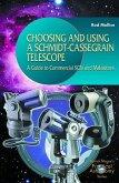 Choosing and Using a Schmidt-Cassegrain Telescope