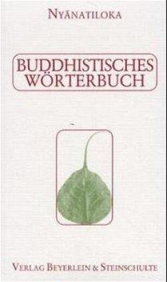 Buddhistisches Wörterbuch - Nyanatiloka Mahathera